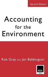 Accounting for the Environment by Robert H. Gray