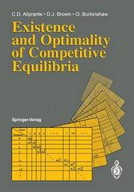 Existence and Optimality of Competitive Equilibria by Charalambos D Aliprantis