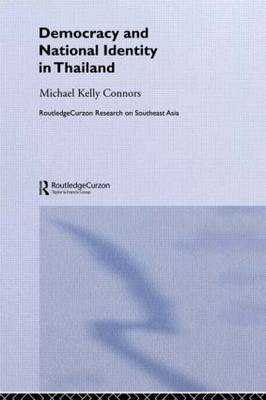 Democracy and National Identity in Thailand by Michael Kelly Connors image