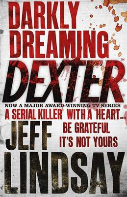 Darkly Dreaming Dexter (Dexter #1) by Jeff Lindsay image
