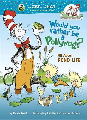 Would You Rather Be a Pollywog? by Bonnie Worth image