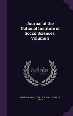 Journal of the National Institute of Social Sciences, Volume 3
