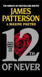 12th of Never (Women's Murder Club #12) by James Patterson