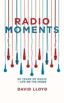 Radio Moments by David Lloyd image