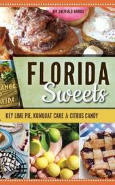 Florida Sweets by Joy Sheffield Harris
