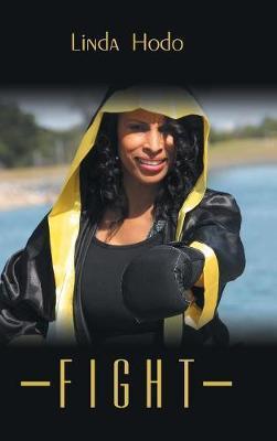 Fight by Linda Hodo