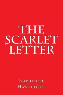 The Scarlet Letter by Nathaniel Hawthorne image