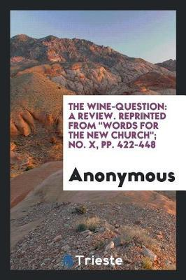 The Wine-Question by * Anonymous