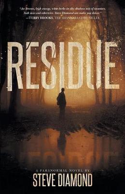 Residue by Steve Diamond
