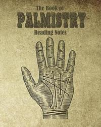 The book of Palmistry reading notes by Galore Planners Publishing