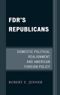 FDR's Republicans by Robert E. Jenner image
