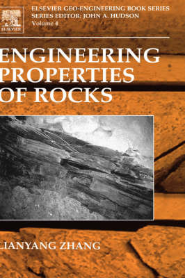Engineering Properties of Rocks: Volume 4 by Lianyang Zhang image