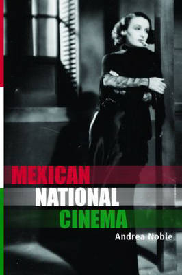 Mexican National Cinema by Andrea Noble image