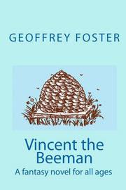 Vincent the Beeman by Geoffrey Foster