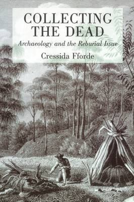 Collecting the Dead by Cressida Fforde image