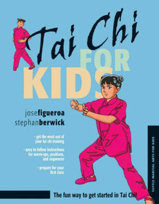 Tai Chi for Kids by Jose Figueroa