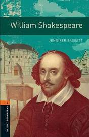 Oxford Bookworms Library: Level 2:: William Shakespeare by Jennifer Bassett image