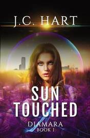 Sun Touched by J C Hart