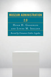 Museum Administration 2.0 by Hugh H Genoways