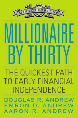 Millionaire By Thirty by Douglas R Andrew image