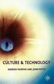 Culture and Technology by Andrew Murphie image