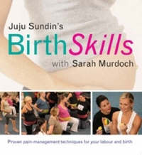 Birth Skills by Juju Sundin