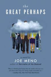 The Great Perhaps by Joe Meno image