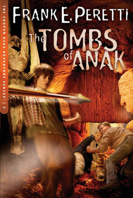 The Tombs of Anak by Frank E Peretti