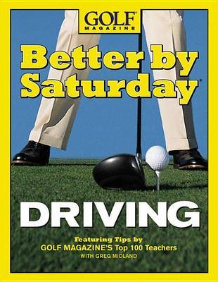 Better by Saturday: Driving by Greg Midland