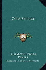Curb Service by Elizabeth Fowler Draper