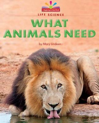 What Animals Need by Mary Lindeen image
