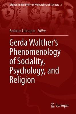 Gerda Walther's Phenomenology of Sociality, Psychology, and Religion