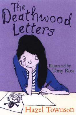 The Deathwood Letters by Hazel Townson image