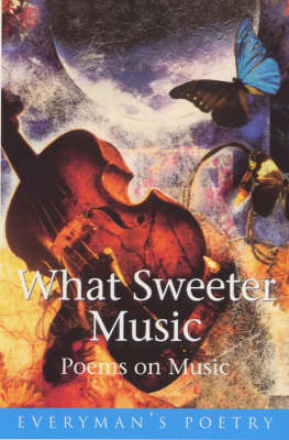What Sweeter Music: Poems on Music image