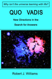 Quo Vadis: New Directions in the Search for Answers by Robert J Williams (University of Lethbridge, Canada) image