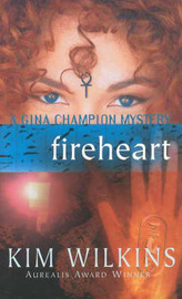 Fireheart by Kim Wilkins image