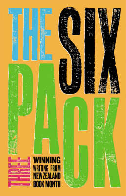 The Six Pack Three: Winning Writing from New Zealand Book Month image