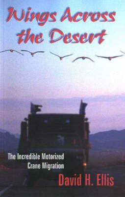 Wings Across the Desert by David H Ellis