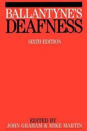 Ballantyne's Deafness by John Ballantyne