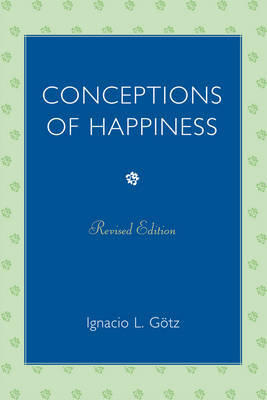 Conceptions of Happiness by Ignacio L. Gotz image