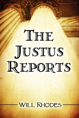 The Justus Reports by Will Rhodes image