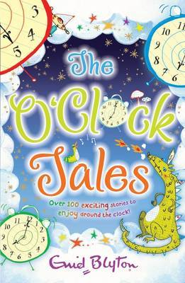 The O'Clock Tales Collection by Enid Blyton image
