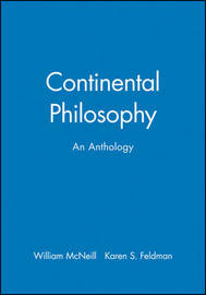 Continental Philosophy, an Anthology image