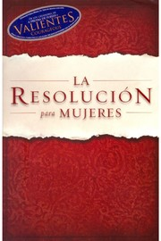 La Resolucion Para Mujeres by Priscilla Shirer