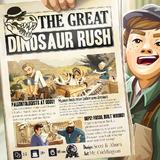 The Great Dinosaur Rush - Board Game