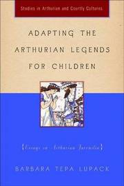 The Arthurian Legend and Children's Literature image