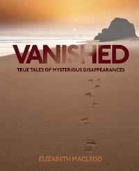 Vanished by Elizabeth MacLeod