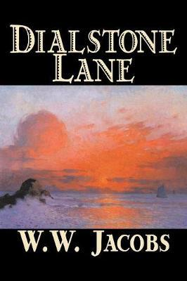 Dialstone Lane by W.W. Jacobs image