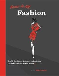 Know It All Fashion by Rebecca Arnold
