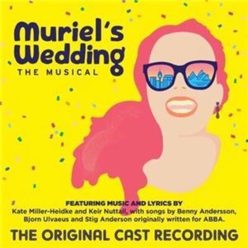 Muriel's Wedding: The Musical (Original Cast Recording) by Various